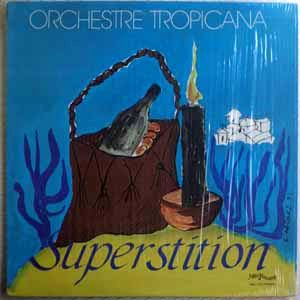 ORCHESTRE TROPICANA - Superstition - LP