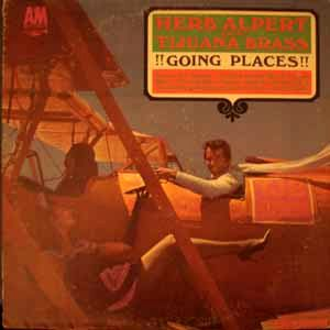 HERB ALPERT & THE TIJUANA BRASS - Going places - LP