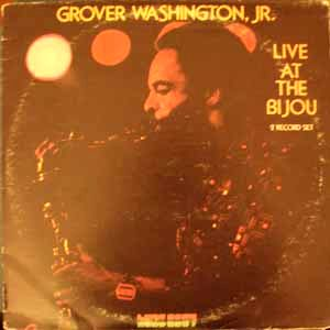 GROVER WASHINGTON JR. - Live at the bijou - LP x 2