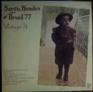 SERGIO MENDES AND BRASIL 77 - Vintage 74 - LP
