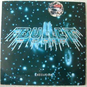 BULLET - Execution - LP