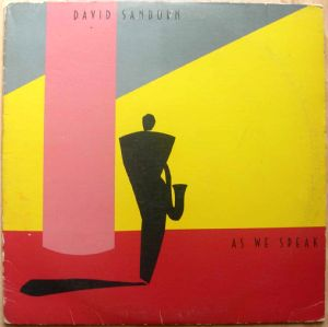 DAVID SANBORN - As we speak - 33T