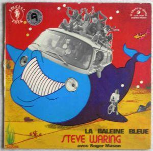 STEVE WARING - La balene bleue - LP Gatefold