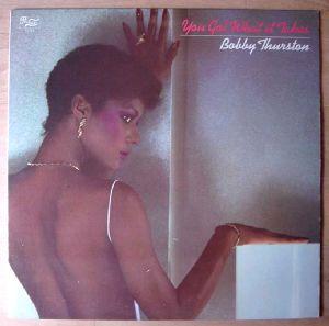 BOBBY THURSTON - You got what it takes - LP