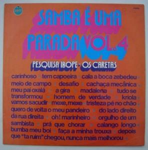 PESQUISA IBOPE OS CARETAS - Samba e uma parada vol. 4 - LP