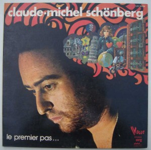 CLAUDE MICHEL SCHONBERG - Le premier pas - LP Gatefold