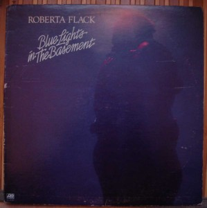 ROBERTA FLACK - Blue lights in the basement - LP