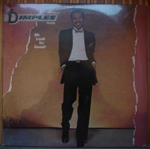 RICHARD DIMPLES FIELDS - Mr. Look so good - LP