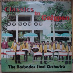 THE BARBADOS STEEL BAND ORCHESTRA - Classics to Calypso - LP