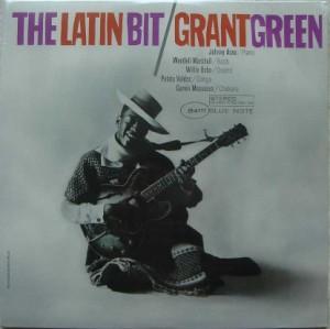 GRANT GREEN - The Latin Bit - LP
