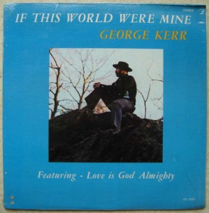 GEORGE KERR - If this world were mine - LP