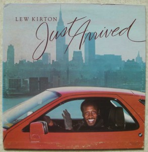 LEW KIRTON - Just arrived - LP