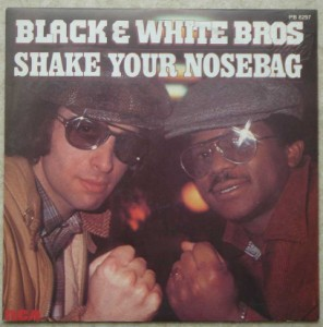 BLACK WHITE BROS - Shake your nosebag / To dance, to dance - 7inch (SP)