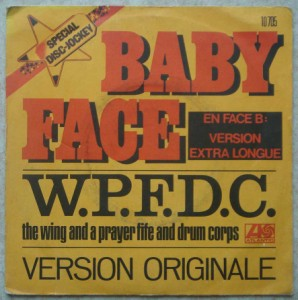 THE WING AND A PRAYER FIFE AND DRUM CORPS - Baby face - 45T (SP 2 titres)