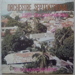 ORCHESTRE SEPTENTRIONAL - 5ème commandement - LP