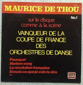 MAURICE DE THOU ET SON ORCHESTRE - Vainqueur de la coupe de Frnce des Orchestres de danse - LP
