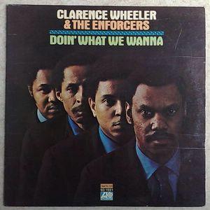 CLARENCE WHEELER - Doin' what we wanna - LP