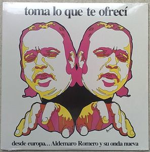 ALDEMARO ROMERO Y SU ONDA NUEVA - Toma lo que te ofreci - LP