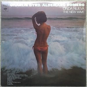 CHARLIE BYRD / ALDEMARO ROMERO - Onda nueva / The new wave - LP