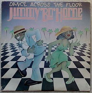 JIMMY BO HORNE - Dance across the floor - 33T