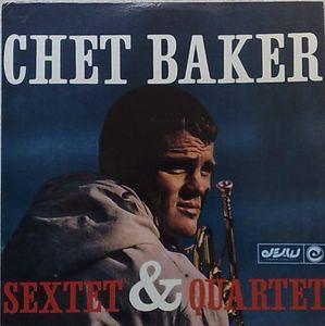 CHET BAKER SEXTET & QUARTET - Same - LP