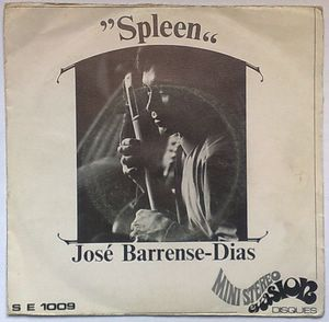 JOSE BARRENSE-DIAS - Spleen / Etude n°1 - 7inch (SP)