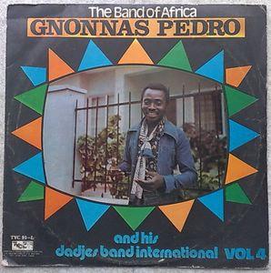 GNONNAS PEDRO AND HIS DADJES BAND INTERNATIONAL - Volume 4 - LP