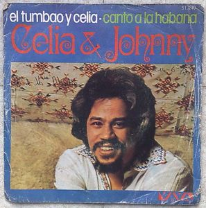 CELIA CRUZ AND JOHNNY PACHECO - El tumbao y celia / Canto la Habana - 7inch (SP)