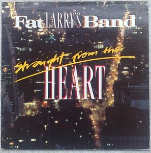 FAT LARRY'S BAND - Straight from the heart - 33T