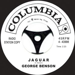 GEORGE BENSON - Jaguar / The Borgia stick - 7inch (SP)