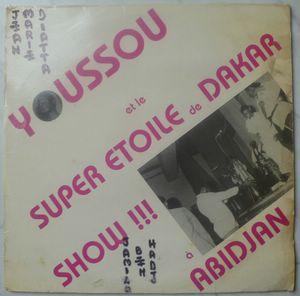 YOUSSOU N'DOUR ET LE SUPER ETOILE DE DAKAR - Show a Abidjan - LP