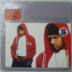 CRAIG DAVID - Fill me in - 12 inch 45 rpm x 2