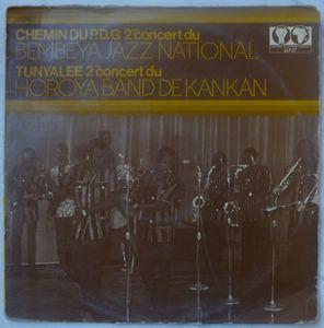 BEMBEYA JAZZ NATIONAL / HOROYA BAND DE KANKAN - Chemin du P.D.G. / Tunyalle - LP