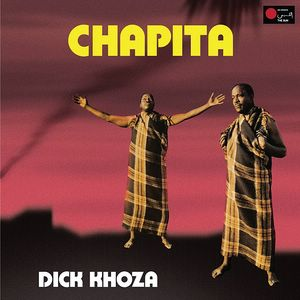 DICK KHOZA - Chapita - LP