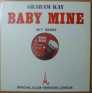 GRAHAM KAY - Baby mine - 12 inch 33 rpm