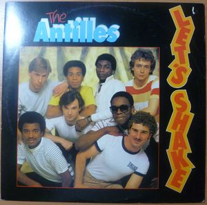 THE ANTILLES - Let's shake - 12 inch 33 rpm