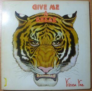 VIVIEN VEE - Give me a break - LP Gatefold