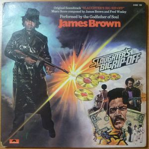 JAMES BROWN - Slaughter's big rip-off - 33T