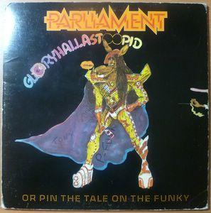 PARLIAMENT - Glory Hallastoopid - LP