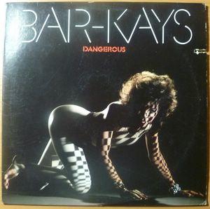 BAR-KAYS - Dangerous - LP