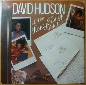 DAVID HUDSON - To you, Honey, Honey, with love - 33T