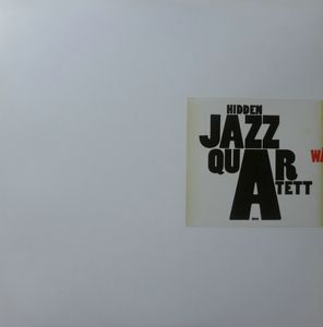 HIDDEN JAZZ QUARTET - Walzer - Maxi 33T