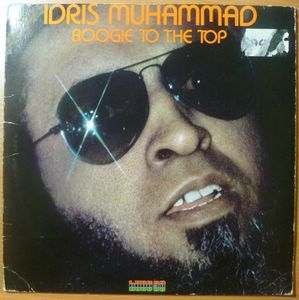 IDRIS MUHAMMAD - Boogie to the top - LP
