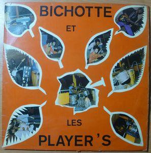 Bichotte et les Player's Same