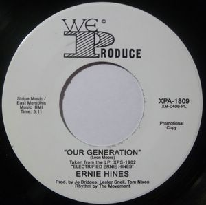ERNIE HINES (NORTHERN SOUL) - Our generation - 7inch (SP)