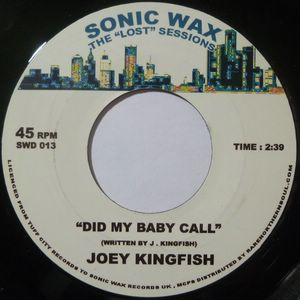 JOEY KINGFISH - Did my baby call - 7inch (SP)