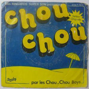 LES CHOU-CHOU BOYS - Chouchou - 7inch (SP)