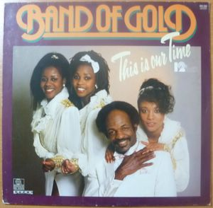 BAND OF GOLD - This is our time - 12 inch 33 rpm