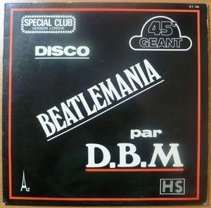 D.B.M. - Disco Beatlemania / Kiss me - LP