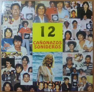 VA: LOS GUAJIROS, LA ORQUESTA CONTENA, COMBO CHEVE - 12 canonazos sonideros - LP